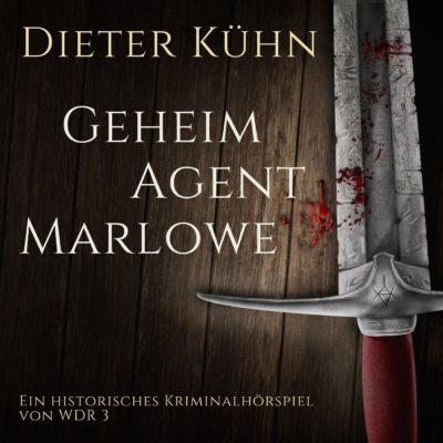 Dieter Kühn – Geheimagent Marlowe | WDR 3 Krimi