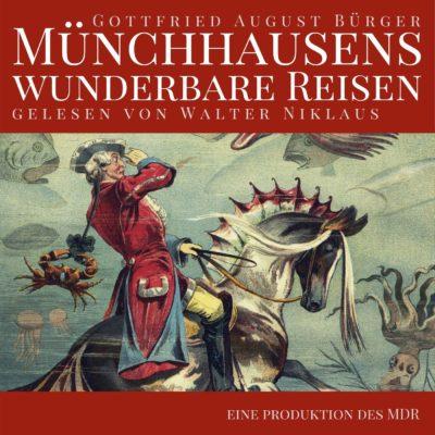 Gottfried August Bürger – Münchhausens wunderbare Reisen | MDR Hörbuch