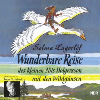 Selma Lagerlöf – Die wunderbare Reise des kleinen Nils Holgersson