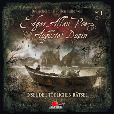 Edgar Allan Poe & Auguste Dupin (01) – Insel der tödlichen Rätsel