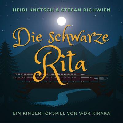 Heidi Knetsch & Stefan Richwien – Die schwarze Rita | KiRaKa Hörspiel