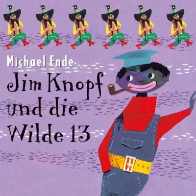 Michael Ende – Jim Knopf und die Wilde 13