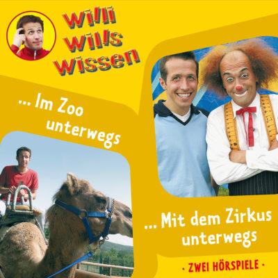 Willi wills wissen (05) – Im Zoo unterwegs / Mit dem Zirkus unterwegs