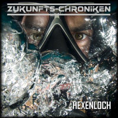 Zukunfts-Chroniken (26) – Hexenloch