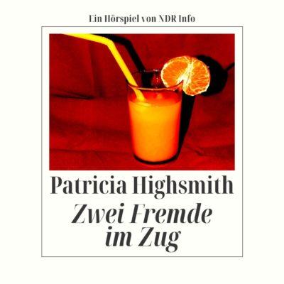 Patricia Highsmith – Zwei Fremde im Zug | NDR Krimi