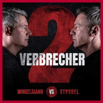 2 Verbrecher – Der Crime-Podcast mit Andreas Winkelmann und Arno Strobel