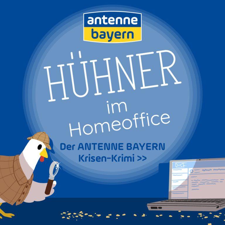"""""""Hühner im Homeoffice"""" - der ANTENNE BAYERN Krisen-Krimi"""
