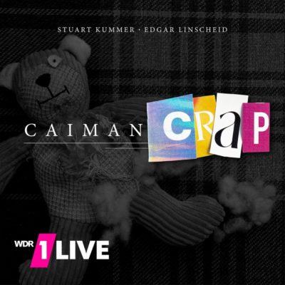 CAIMAN CRAP | 1LIVE Comedy-Hörspiel