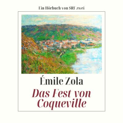 Émile Zola – Das Fest von Coqueville