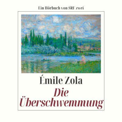Émile Zola – Die Überschwemmung