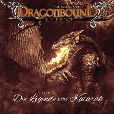 Dragonbound (11) – Die Legende von Katarak