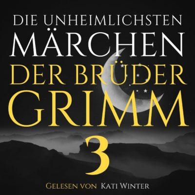 Die unheimlichsten Märchen der Brüder Grimm 3