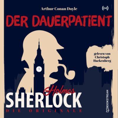 Sherlock Holmes Klassiker (20) – Der Dauerpatient