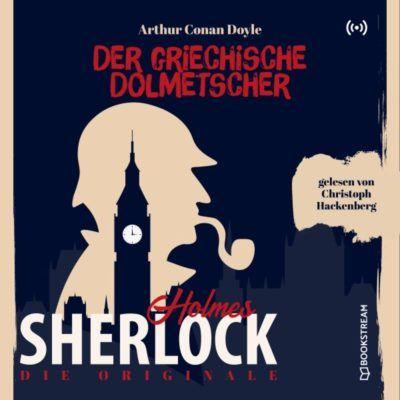 Sherlock Holmes Klassiker (21) – Der griechische Dolmetscher
