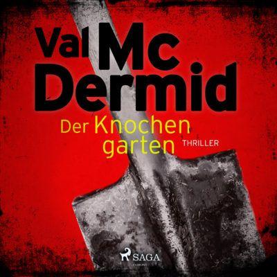 Val McDermid – Der Knochengarten