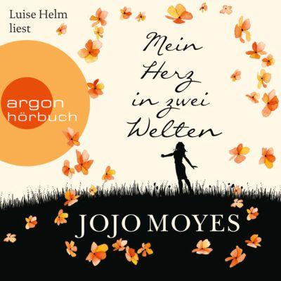 Jojo Moyes – Mein Herz in zwei Welten