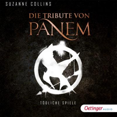 Suzanne Collins: Die Tribute von Panem (01) – Tödliche Spiele