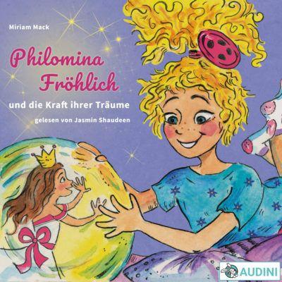 Miriam Mack – Philomina Fröhlich und die Kraft ihrer Träume