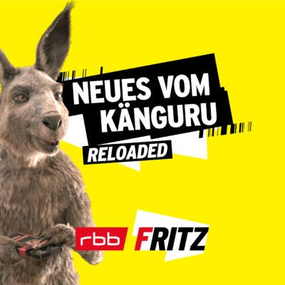Marc-Uwe Kling: Neues vom Känguru Reloaded – Der Podcast