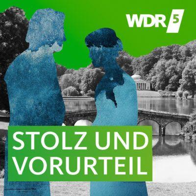 Jane Austen – Stolz und Vorurteil | WDR 5 Hörbuch