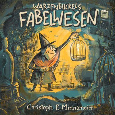 Christoph F. Minnameier – Warzenbuckels Fabelwesen