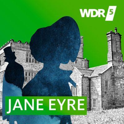 Charlotte Brontë – Jane Eyre | WDR 5 Hörbuch
