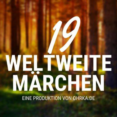 Grimm, Andersen & Co. – 19 Weltweite Märchen