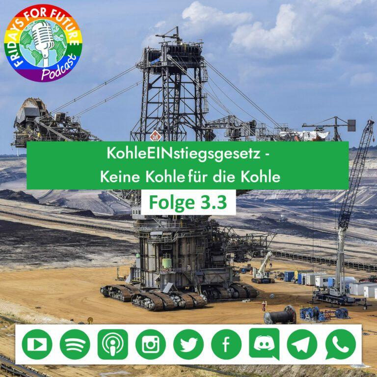 3.3 | KohleEINstiegsgesetz – Keine Kohle für die Kohle