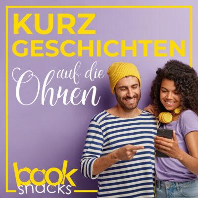 Booksnacks   Kurzgeschichten-Podcast