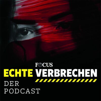 Echte Verbrechen | FOCUS True-Crime-Podcast