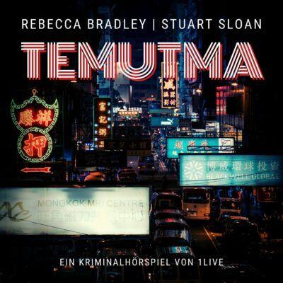 Rebecca Bradley und Stuart Sloan – Temutma | 1LIVE Krimi