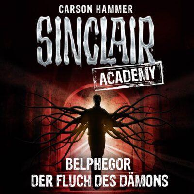 Sinclair Academy (01): Belphegor – Der Fluch des Dämons