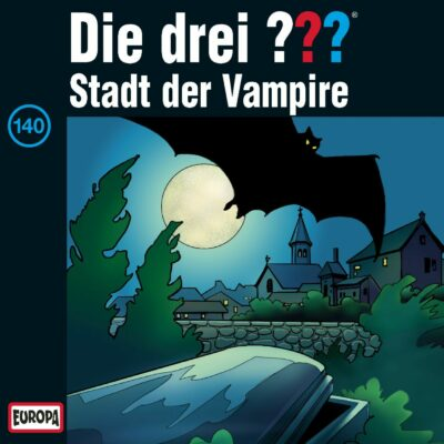 Die drei ??? (140) – Stadt der Vampire