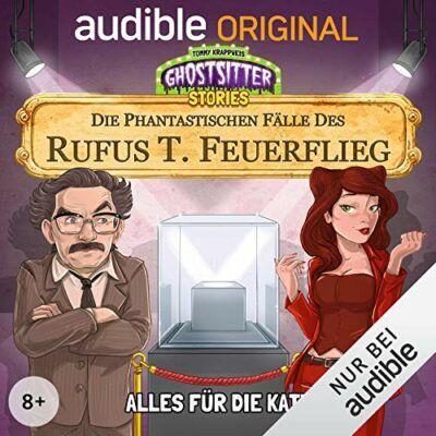 Die phantastischen Fälle des Rufus T. Feuerflieg (03) – Alles für die Katz