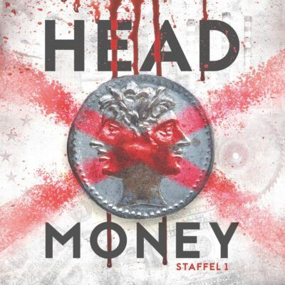 Head Money – Die komplette 1. Staffel