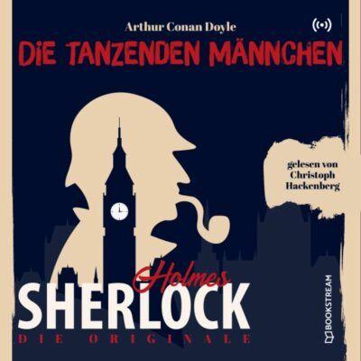 Sherlock Holmes Klassiker (26) – Die tanzenden Männchen