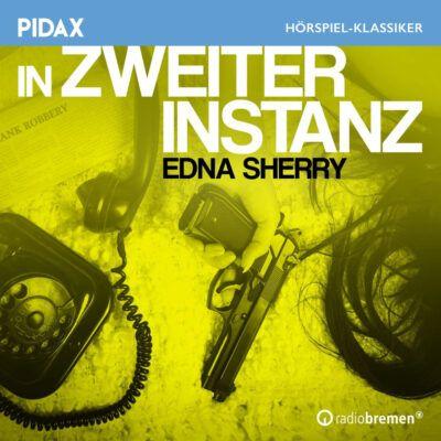 Edna Sherry – In zweiter Instanz   Radio Bremen Krimi-Klassiker