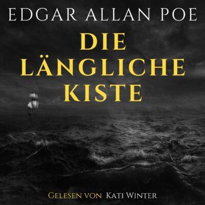 Edgar Allan Poe – Die längliche Kiste