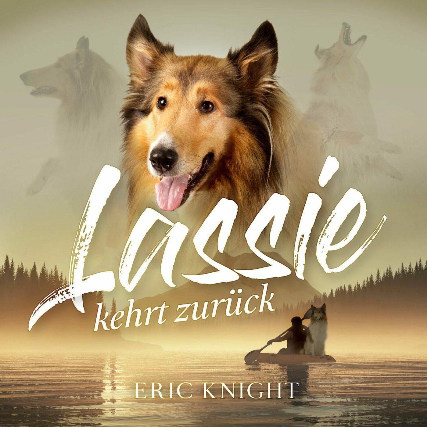 Eric Knight – Lassie kehrt zurück
