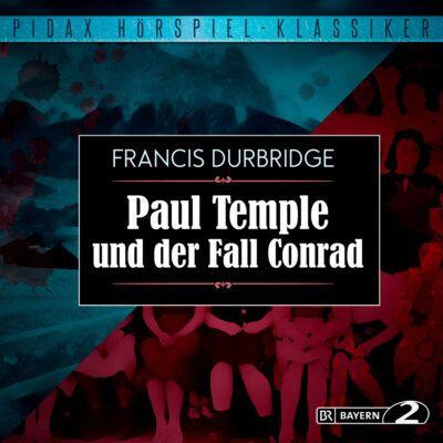 Francis Durbridge – Paul Temple und der Fall Conrad | Bayern 2 Krimi