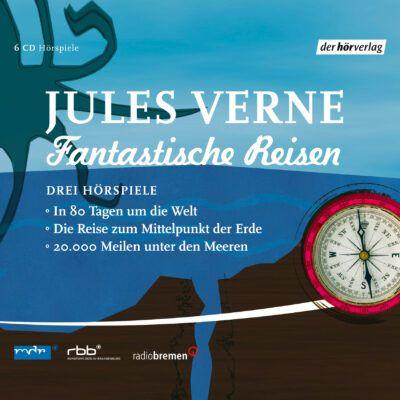 Jules Verne – Fantastische Reisen. Drei Hörspiele
