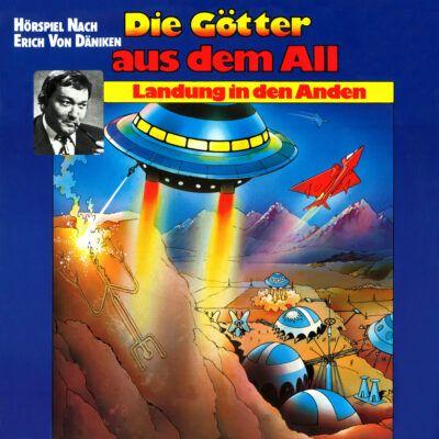 Die Goetter aus dem All (01) – Landung in den Anden