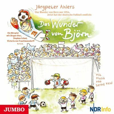 Jörgpeter Ahlers – Das Wunder von Björn | Mikado Hörspiel