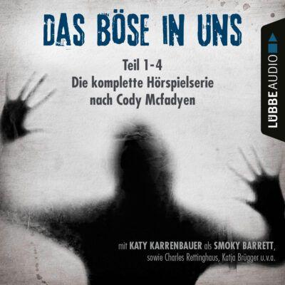 Cody Mcfadyen – Das Böse in uns. Die komplette Hörspielserie