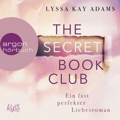 Lyssa Kay Adams: The Secret Book Club (01) – Ein fast perfekter Liebesroman