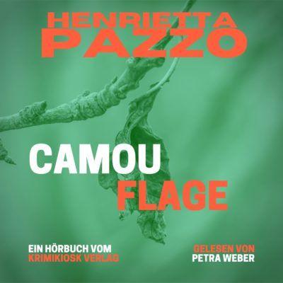 Henrietta Pazzo – Camouflage. Barbara Mannotts 3. Fall