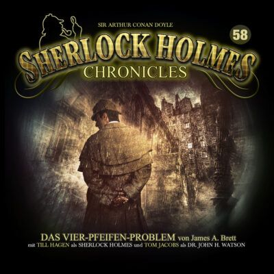 Sherlock Holmes Chronicles (58) – Das Vier-Pfeifen-Problem