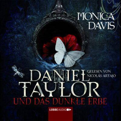 Monica Davis – Daniel Taylor und das dunkle Erbe