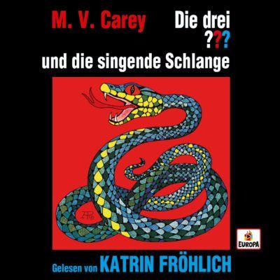 Die drei ??? und die singende Schlange – gelesen von Katrin Fröhlich