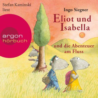 Ingo Siegner – Eliot und Isabella und die Abenteuer am Fluss